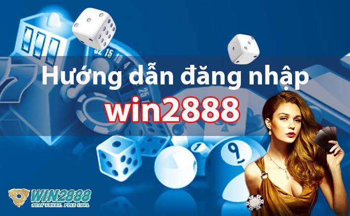 Hướng dẫn cách đăng ký tài khoản Win2888 nhanh và chuẩn nhất